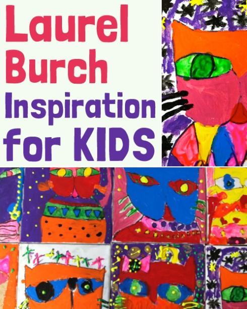 Laurel Burch Inspiration for kids