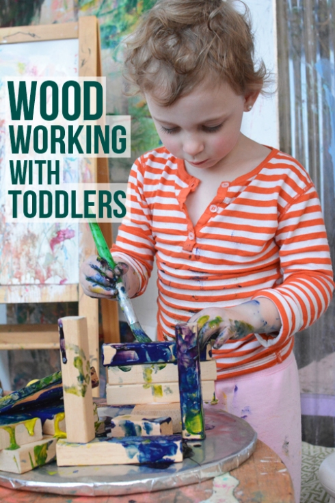 Activities for Toddlers - Working with Wood